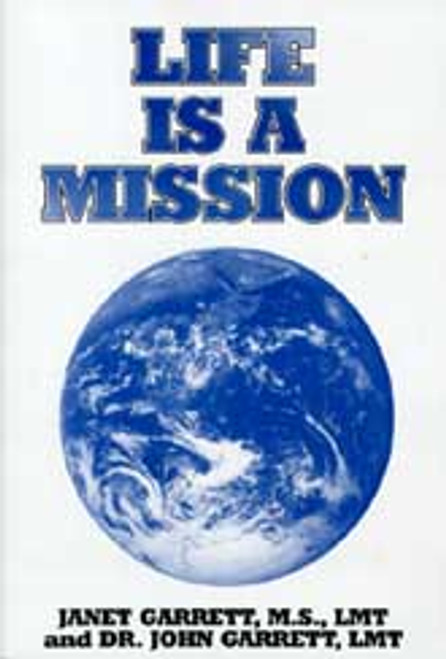 Life is a Mission