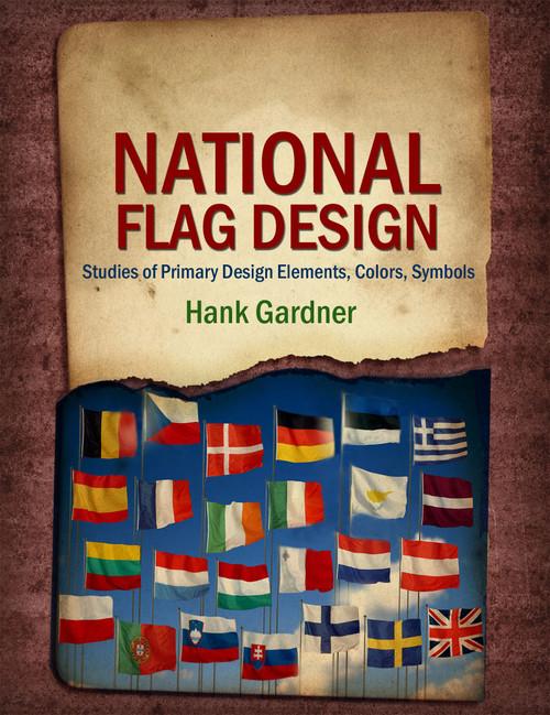 National Flag Design Studies of Primary Design Elements, Colors, Symbols