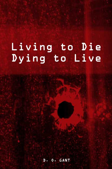 Living to Die! Dying to Live!