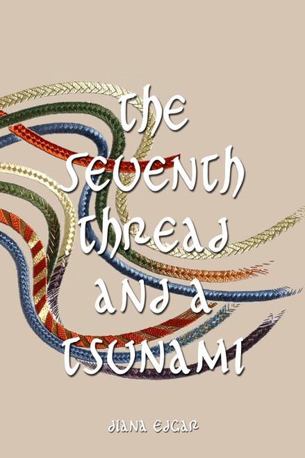 The Seventh Thread and a Tsunami