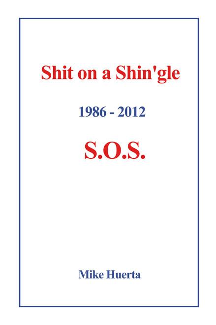 Shit on a Shin'gle: S.O.S.