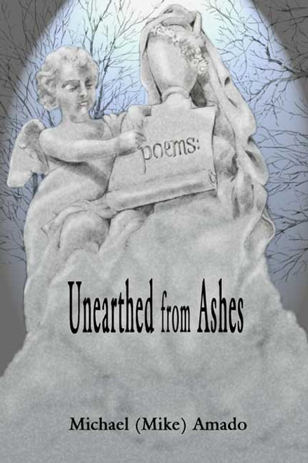 Poems: Unearthed from Ashes