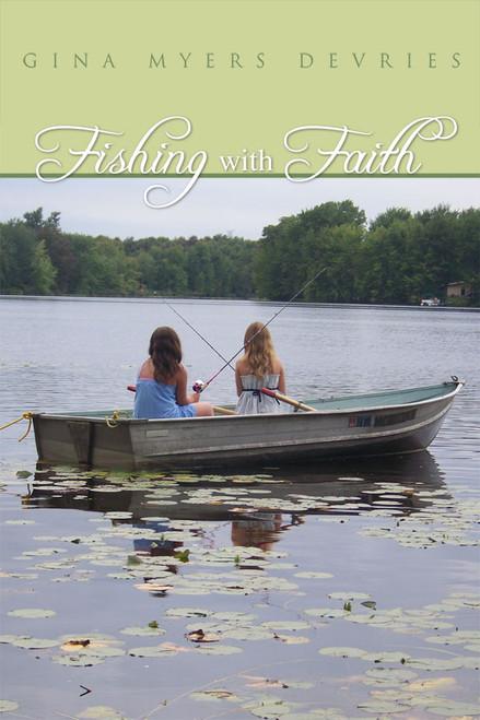 Fishing with Faith