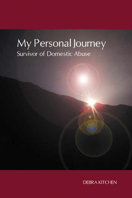 My Personal Journey: Survivor of Domestic Abuse