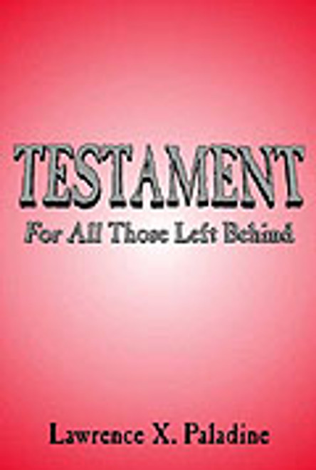 Testament: For All Those Left Behind