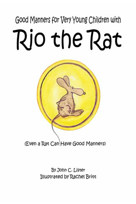 Good Manners for Very Young Children with Rio the Rat