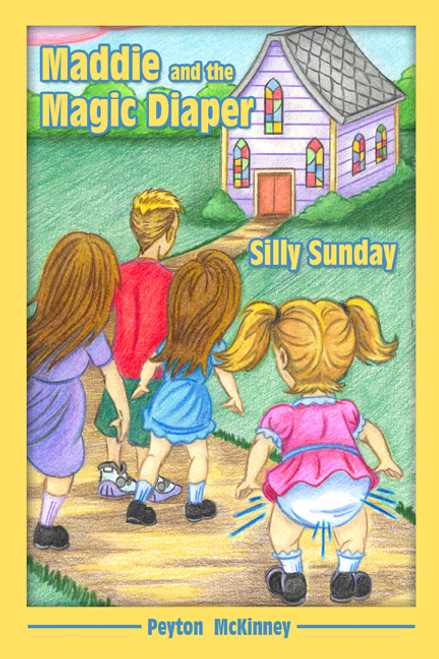 Maddie and the Magic Diaper: Silly Sunday