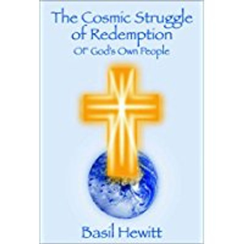 The Cosmic Struggle of Redemption of God's Own People