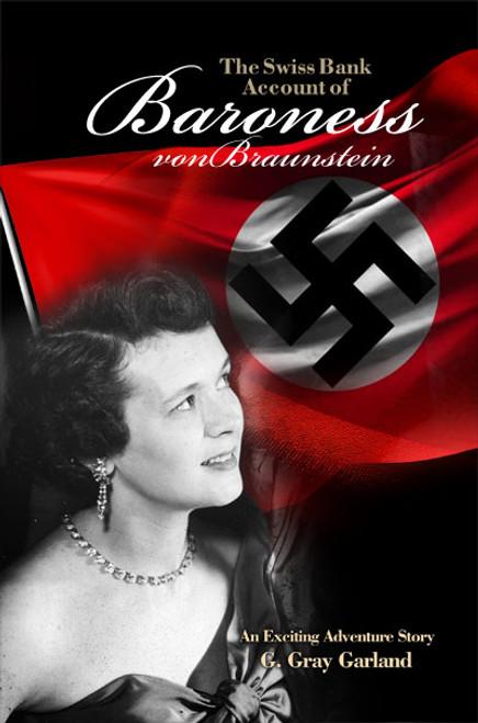 The Swiss Bank Account of Baroness von Braunstein (HB)