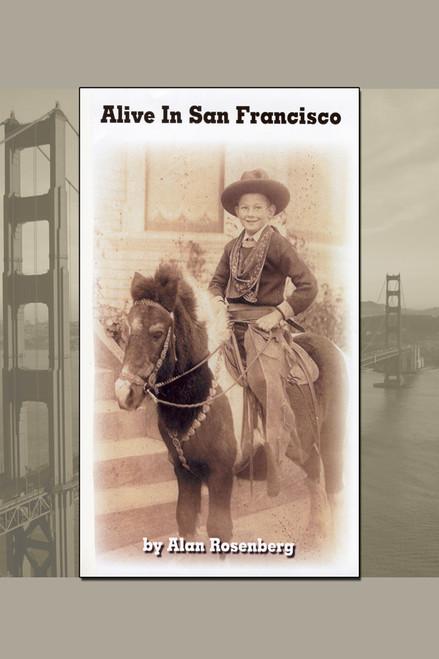 Alive in San Francisco