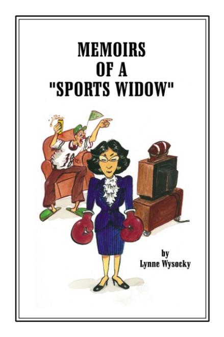 """Memoirs of a """"Sports Widow"""""""