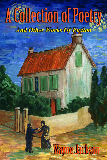 A Collection of Poetry - And Other Works of Fiction