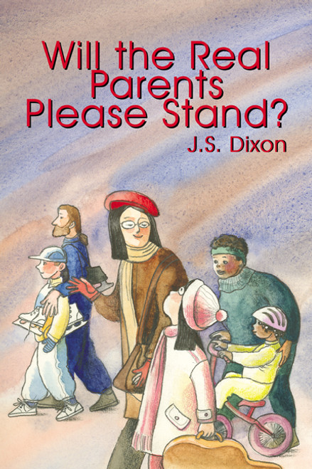 Will the Real Parents Please Stand?