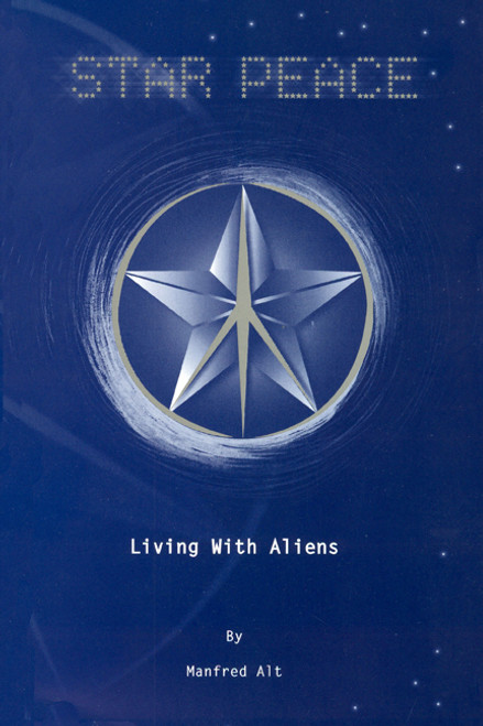 Star Peace: Living with Aliens