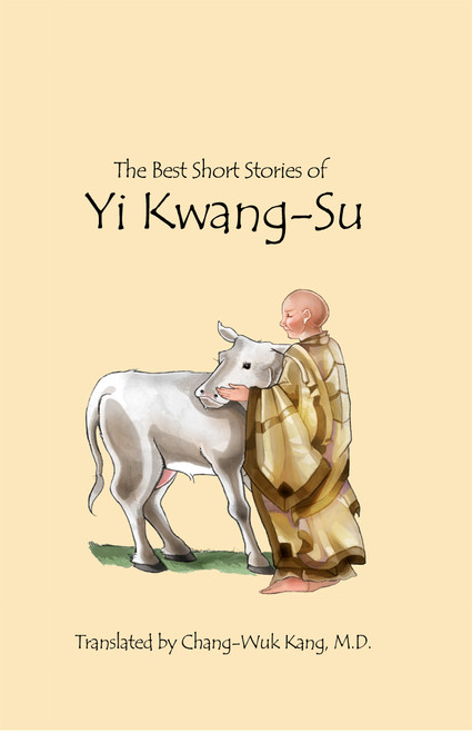 The Best Short Stories of Yi Kwang-Su (HB Version)