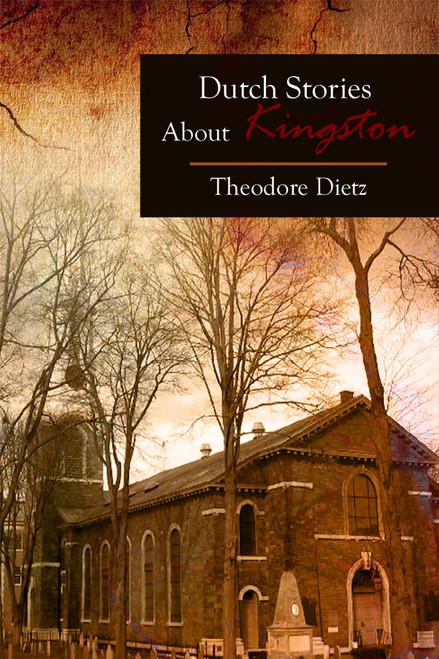 Dutch Stories About Kingston