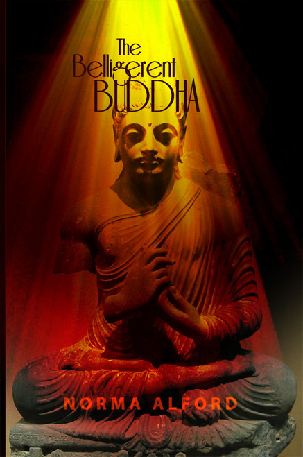 The Belligerent Buddha