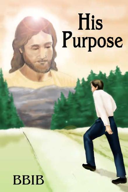 His Purpose