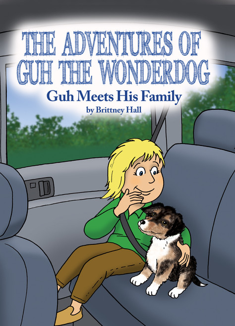 The Adventures of Guh the Wonderdog: Guh Meets His Family