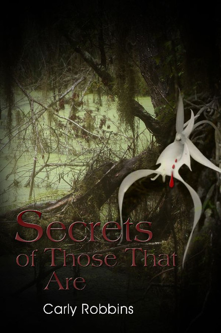 Secrets of Those That Are