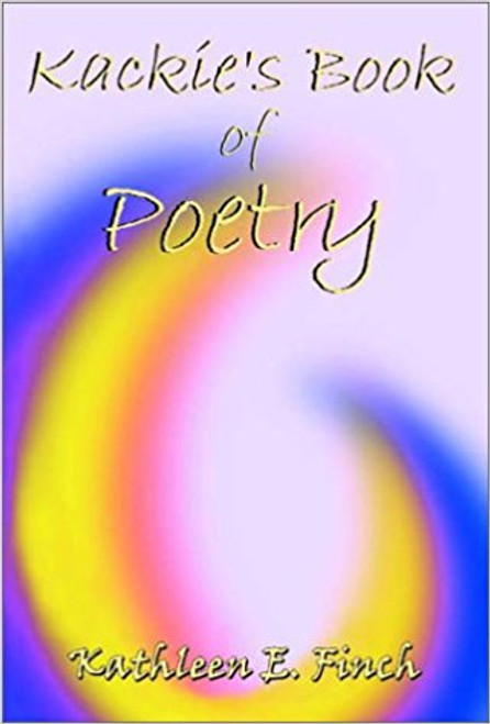 Kackie's Book of Poetry