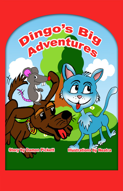 Dingo's Big Adventures Illustrated by Neatra Turner