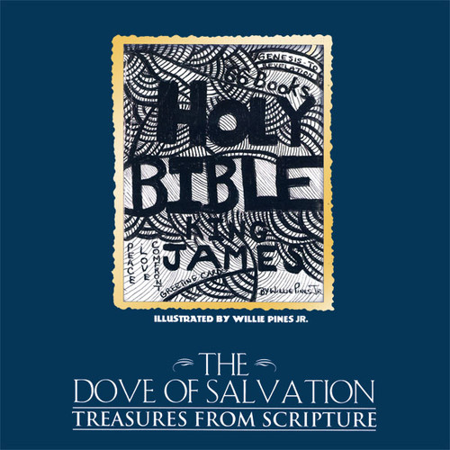 THE DOVE OF SALVATION: TREASURES FROM SCRIPTURE