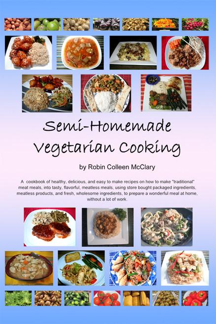 Semi-Homemade Vegetarian Cooking