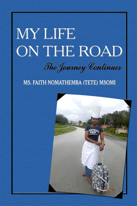 My Life On the Road – The Journey Continues