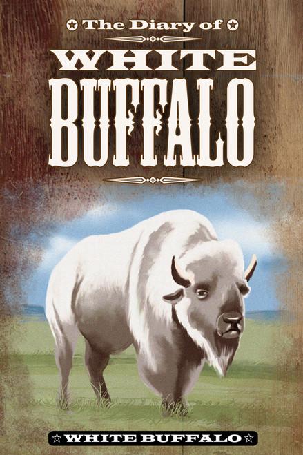 The Diary of White Buffalo