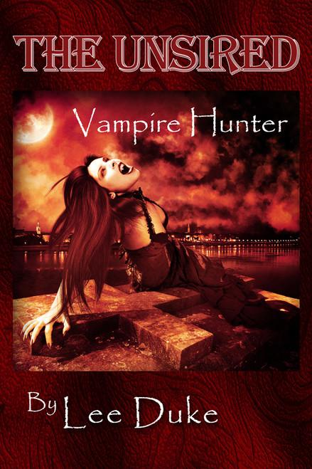 The Unsired: Vampire Hunter