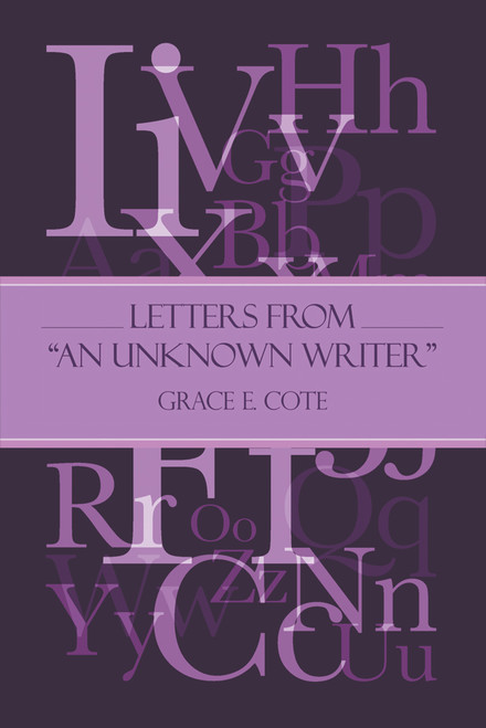 """Letters from """"An Unknown Writer"""""""