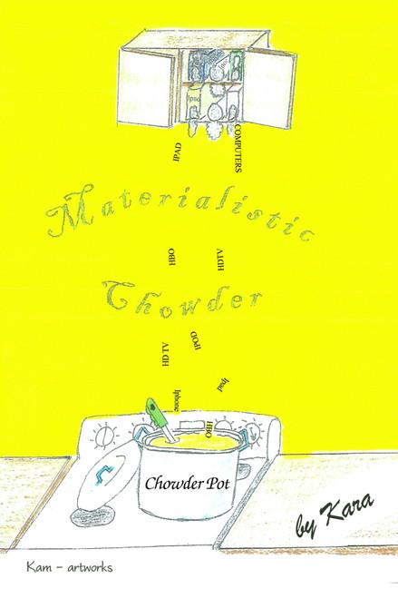 Materialistic Chowder
