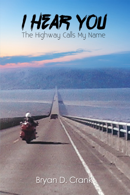 I Hear You: The Highway Calls My Name