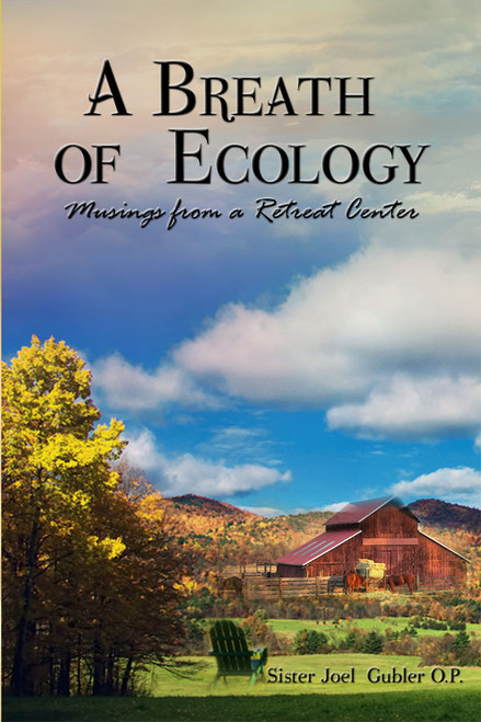 A Breath of Ecology: Musings from a Retreat Center