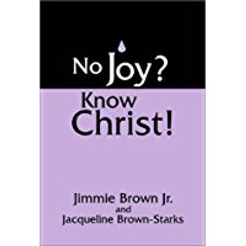 No Joy? Know Christ