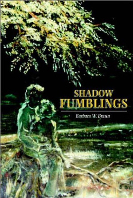 Shadow Fumblings