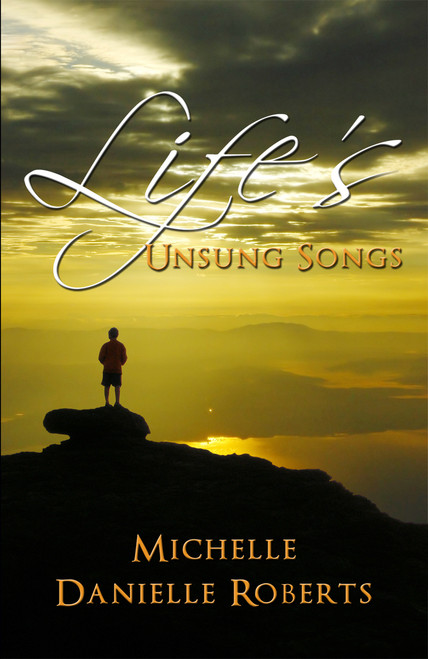 Life's Unsung Songs