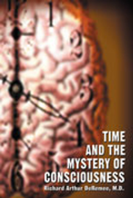 Time and the Mystery of Consciousness