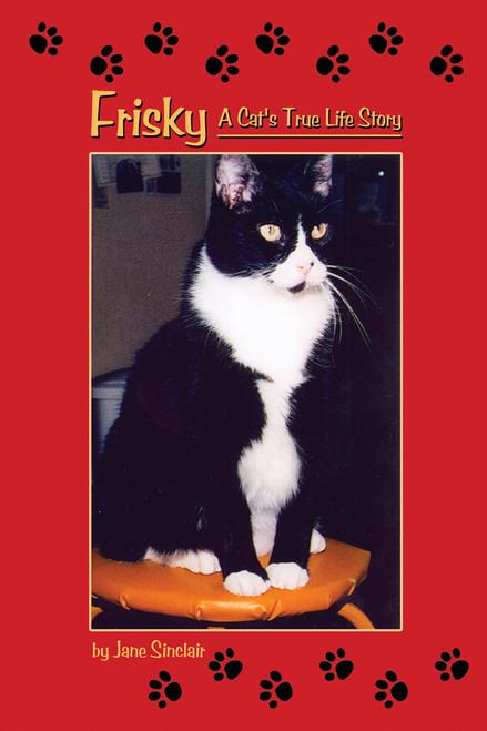 Frisky: A Cat's True Life Story