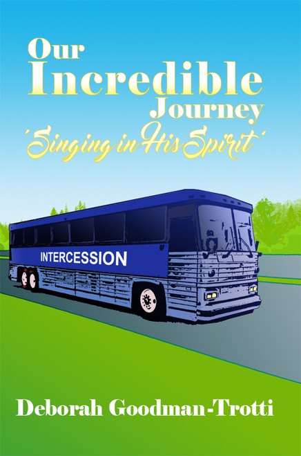 Our Incredible Journey: 'Singing in His Spirit'