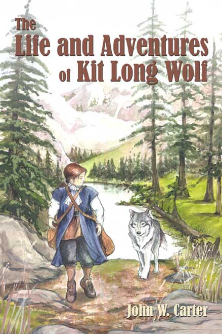 The Life and Adventures of Kit Long Wolf