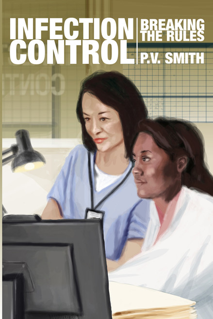 INFECTION CONTROL: Breaking the Rules