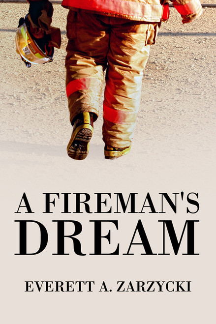 A Fireman's Dream