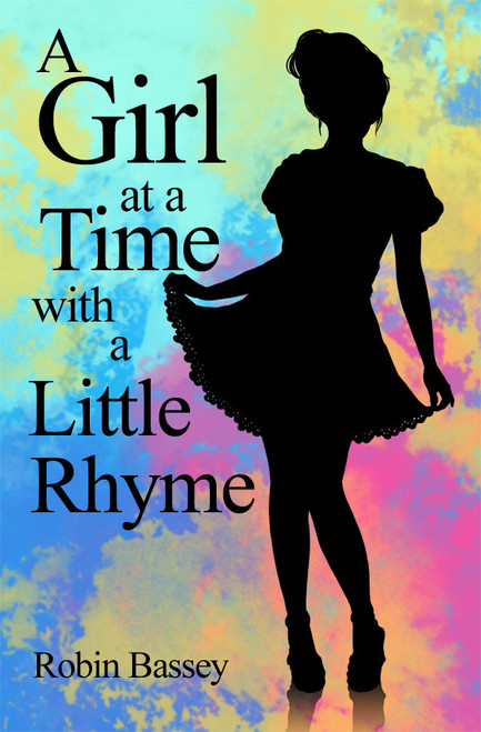 A Girl at a Time with a Little Rhyme