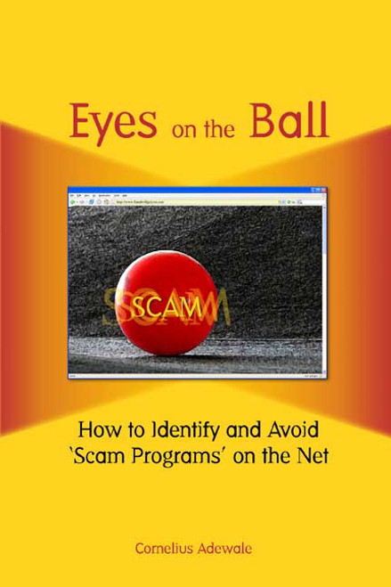 Eyes on the Ball: How to Identify and Avoid 'Scam Programs' on the Net