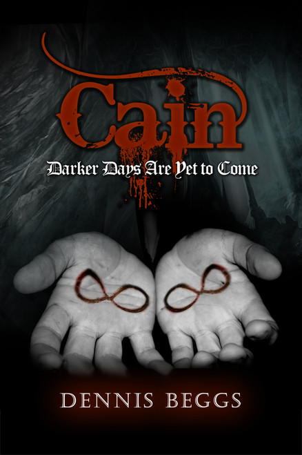 Cain: Darker Days Are Yet to Come