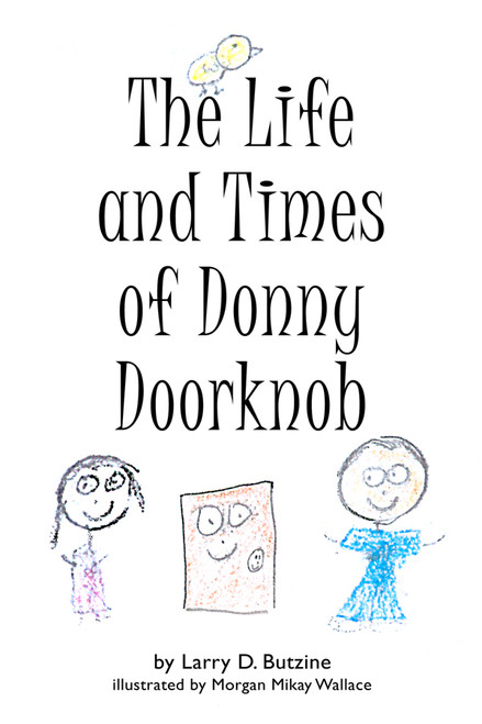 The Life and Times of Donny Doorknob