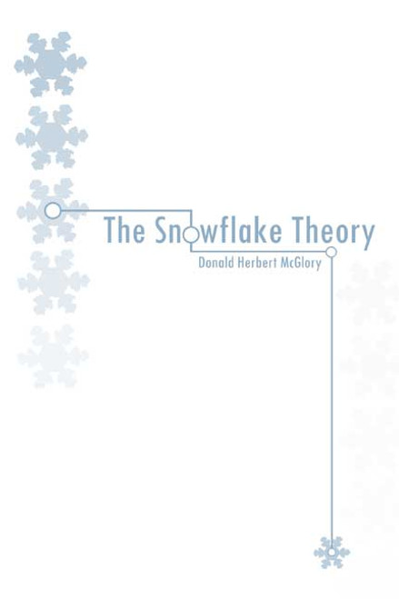 The Snowflake Theory