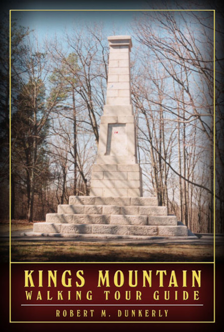 King's Mountain Walking Tour Guide